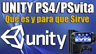 UNITY Liberado PS4 PSvita - Que Es Unity y para que sirve
