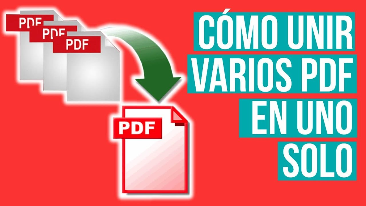 Como Unir Varios PDF en Uno Solo - Como Combinar Varios
