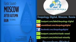 Elastic Sound - Moscow After Autumn Rain (Soul Minority remix)