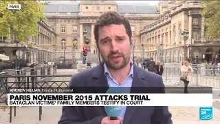 Paris 2015 attacks trial: Bataclan victims' family members testify in court • FRANCE 24 English