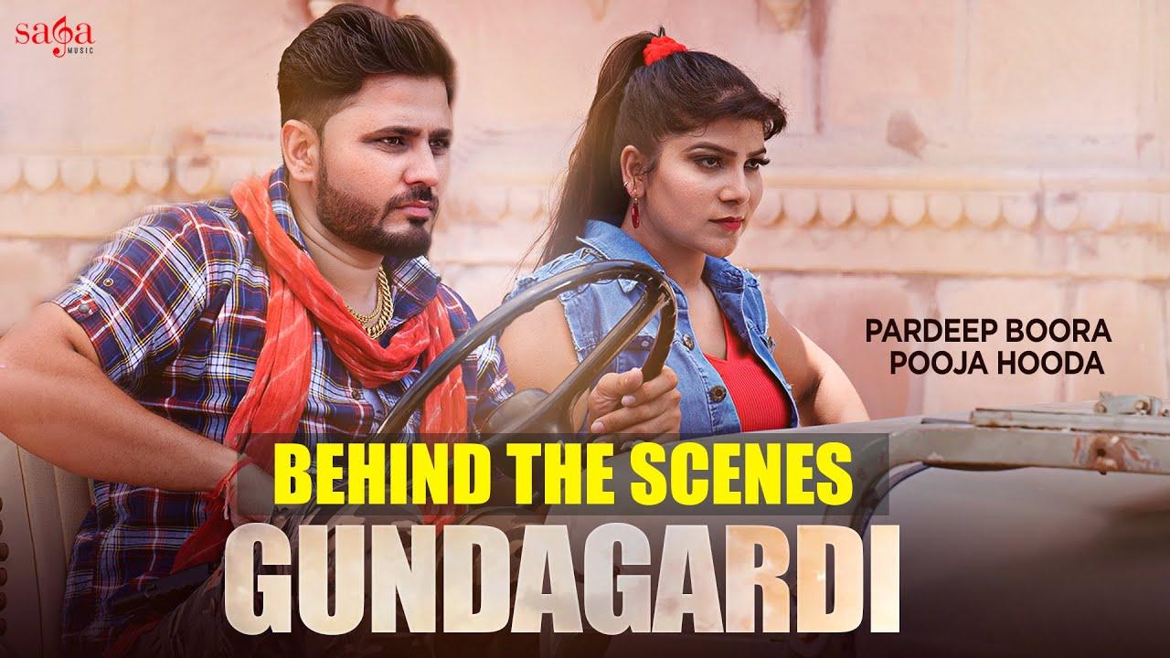 Behind The Scenes - Gundagardi | Pardeep Boora | Pooja Hooda | Raj Mawar | Haryanvi Song 2020