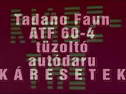Tadano Faun ATF 60-4 tűzoltó autódaru káresetei
