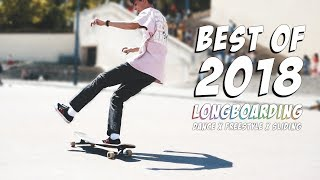 Longboard Compilation 2018 | Dance x Freestyle