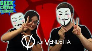 V for Vendetta - Alan Moore and David Lloyd's Comics Classic! - Geek Crash Course