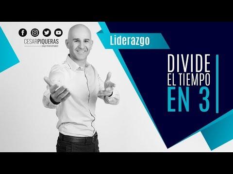 Divide El Tiempo En 3 | Liderazgo | César Piqueras
