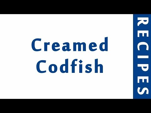 Creamed Codfish | EASY RECIPES | EASY TO LEARN | RECIPES LIBRARY