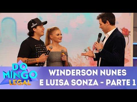 Windersson Nunes e Luisa Sonza - Parte 1 | Domingo Legal (18/03/18)