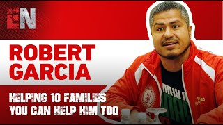 Robert Garcia Helping 10 Families You Can Help Him too - The link to gofundme in info box below