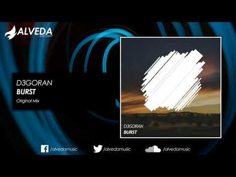 D3GORAN - Burst (Original Mix)