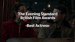Evening Standard British Film Awards: Best Actress Nominees