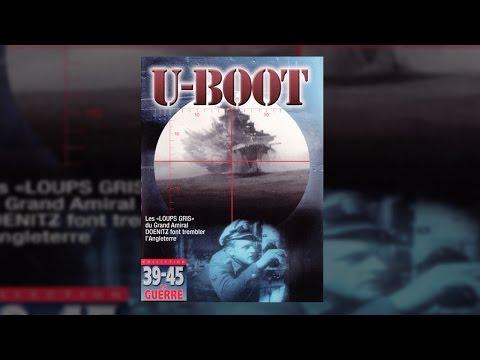 U-Boot - Sous-marins de la Kriegsmarine - Documentaire