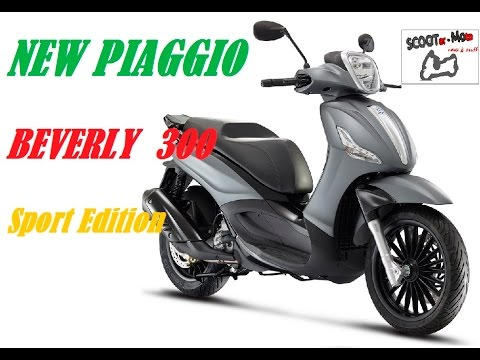 new piaggio beverly 300 s - new colours - sport edition - youtube