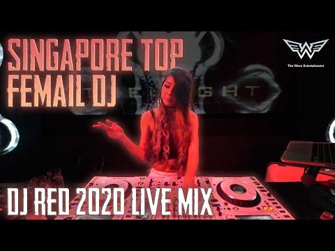 Singapore Top Female DJ-DJ RED Live Mix 20200222