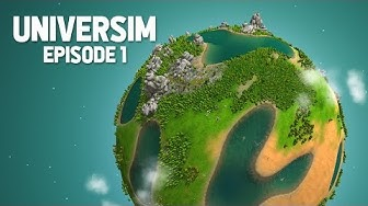CREATING MY OWN PLANET - The Universim #1