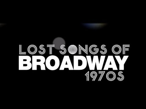 Lost Songs of Broadway: 1970s