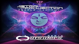 Astral Projection - People Can Fly (Outsiders Remix)