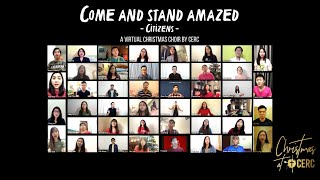 &quotCome and Stand Amazed&quot - Citizens (a Virtual Christmas Choir by CERC)