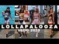 LOLLAPALOOZA 2018 - BEST WEEKEND EVER || EJB