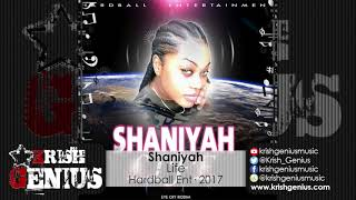 Shaniyah - Life [Eye Cry Riddim] December 2017