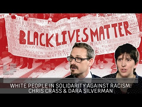 White People in Solidarity Against Racism: Dara Silverman and Chris Crass