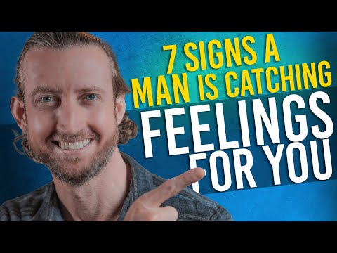 7 Signs a Man is Catching Feelings for YOU!