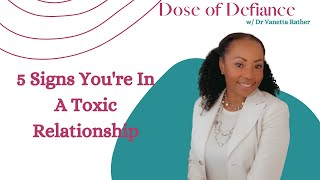 5 Signs You're In A Toxic Relationships