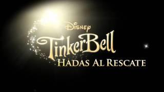 Tinkerbell Hadas al Rescate   Avance   Walt Disney Studios Oficial