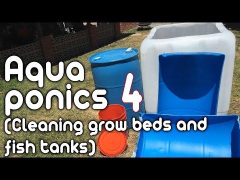 Aquaponics 4 - (Cleaning Grow Beds & Fish Tanks)