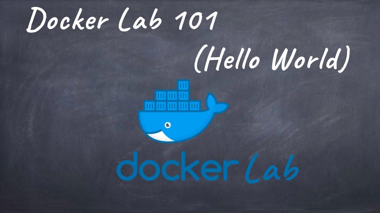 Free docker lab 101 (Hello World)