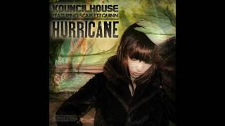 Kouncilhouse Feat: Scarlet Quinn - Hurricane (Original Mix)