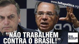 Paulo Guedes faz apelo contra sabotagens ao Governo Bolsonaro e se pronuncia de forma impressionante