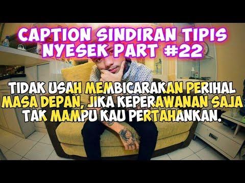 Caption Sindiran Tipis Nyesek (status wa/status foto) - Quotes Remaja Part #22