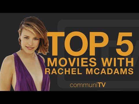 TOP 5: Rachel McAdams Movies
