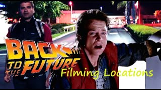 Back to the Future 1985 ( FILMING LOCATION ) 1/2