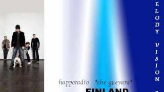 "MelodyVision 2 - FINLAND - Happoradio - ""Che Guevara"""