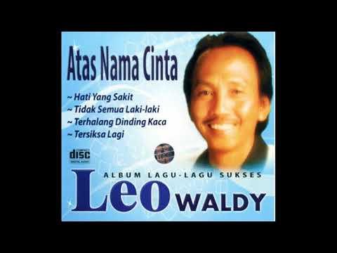 Leo Waldy Full Aneka Album Lawas || 6 jam Nonstop