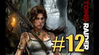 Tomb Raider Walkthrough #12 -What the Bloody HELL- Gameplay walkthrough HD!