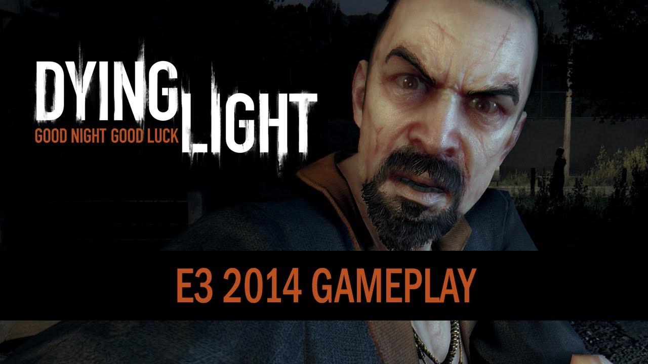 Dying Light E3 2014 Trailer