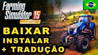 FARMING SIMULATOR 15 - BAIXAR + TRADUÇÃO + DLC's - COMPLETO !