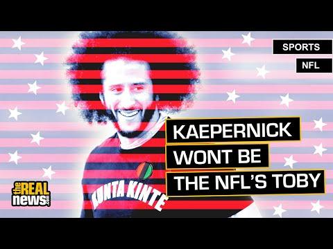 Why the NFL/Kaepernick Saga Is Bigger than Football