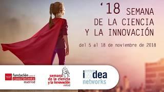 Semana de la Ciencia y la Innovación '18: Science and Innovation Week at IMDEA Networks
