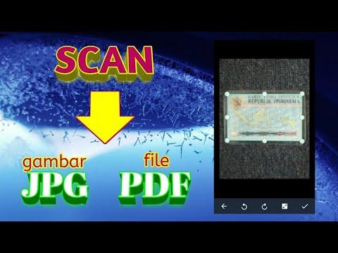 Cara Scan Dokumen, Foto, Ijazah, KTP Ke Format PDF Dan JPG Di HP Android