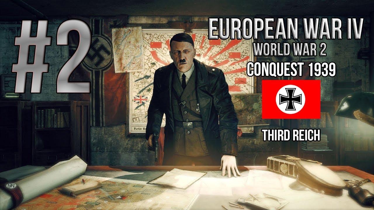 European War 4: WW2 Edition Conquest 1939 [Third Reich] #2