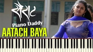 Download Hindi Video Songs - Aattach Baya Ka Baavarala (Sairat) Piano Tutorial ~ Piano Daddy