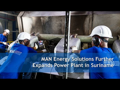 MAN Energy Solutions Further Expands Power Plant in Suriname