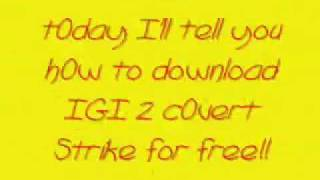 IGI 2 Covert Strike Free Download!!