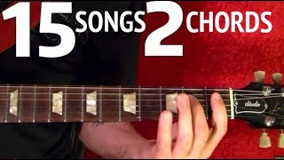15 Songs, 2 Chords - EASY Guitar lesson WITH CHORD CHART!