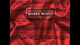 Practice What You Preach - Smooth Sax Tribute To Barry White-