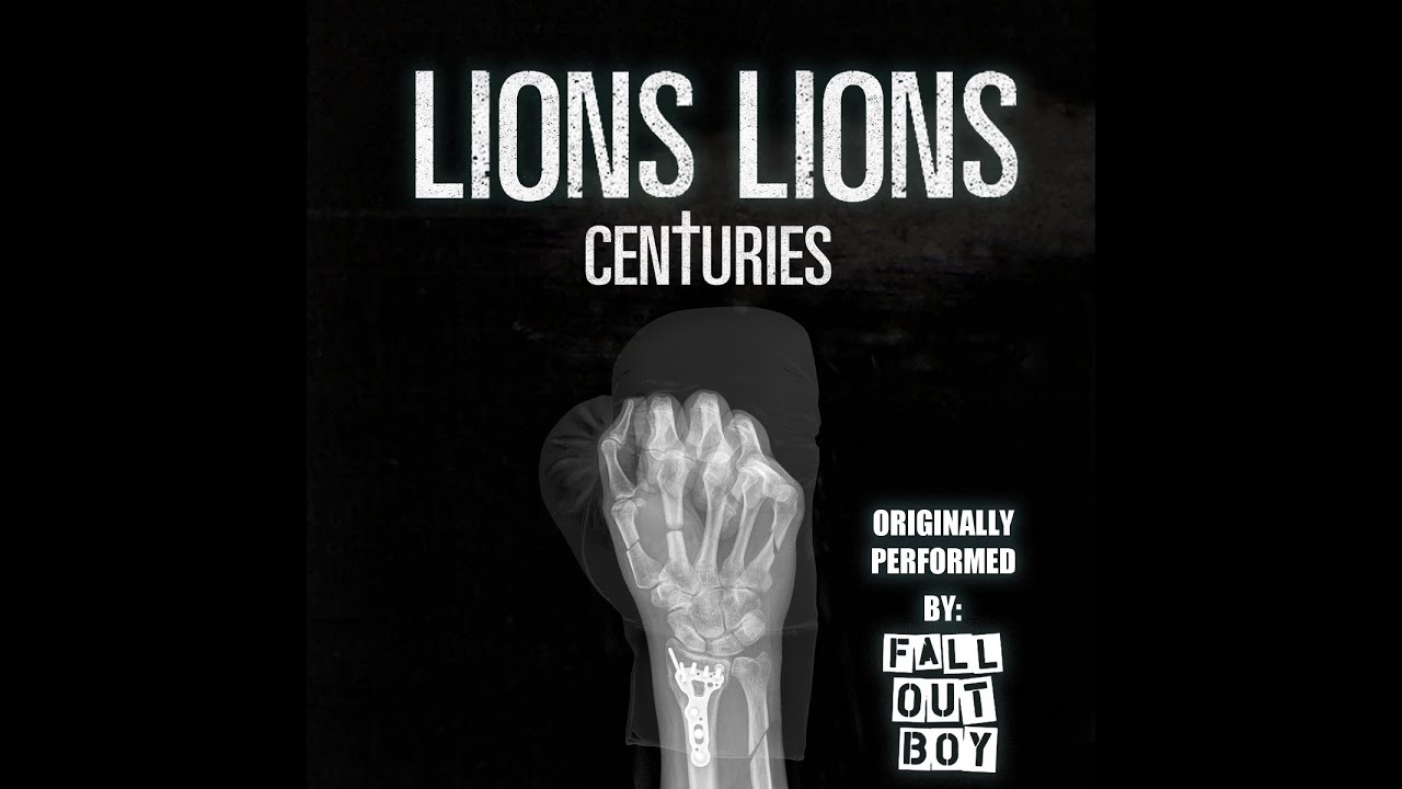 Lions Lions Centuries Fall Out Boy Cover Youtube