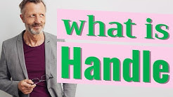 Handle | Meaning of handle